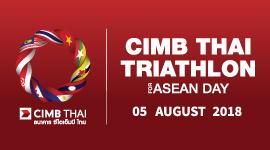 CIMB THAI TRIATHLON FOR ASEAN DAY 2018