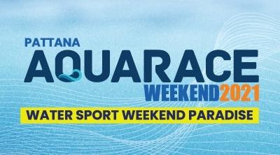 Pattana Aquarace Weekend 2021